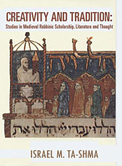 Cover: Creativity and Tradition: Studies in Medieval Rabbinic Scholarship, Literature and Thought