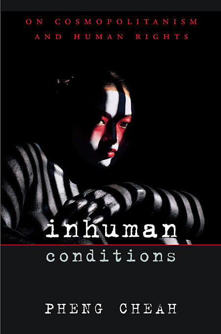 Cover: Inhuman Conditions: On Cosmopolitanism and Human Rights, from Harvard University Press