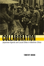 Cover: Collaboration: Japanese Agents and Local Elites in Wartime China