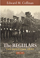 Cover: The Regulars: The American Army, 1898–1941, by Edward M. Coffman, from Harvard University Press