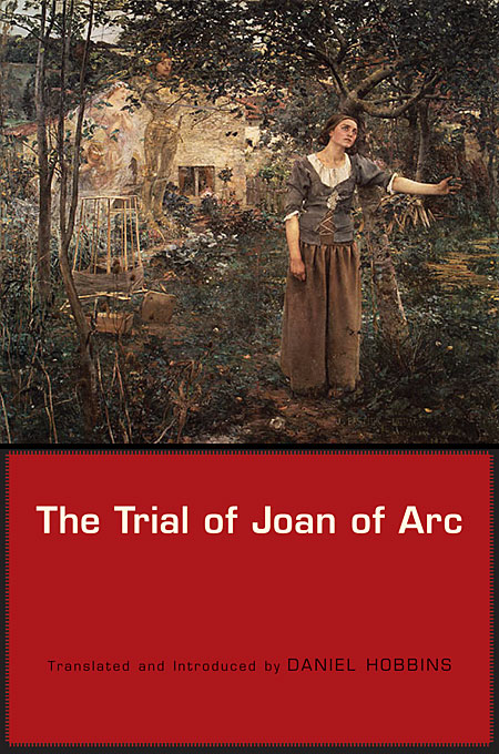 Cover: The Trial of Joan of Arc, from Harvard University Press