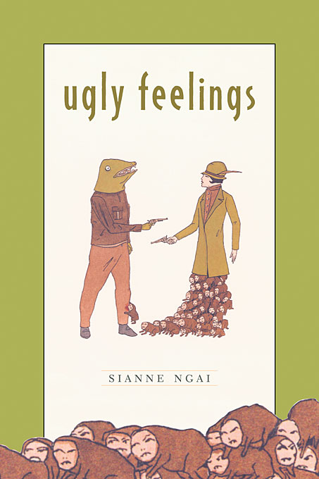 Cover: Ugly Feelings, from Harvard University Press