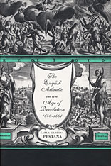 Cover: The English Atlantic in an Age of Revolution, 1640-1661