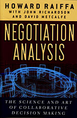 Cover: Negotiation Analysis: The Science and Art of Collaborative Decision Making