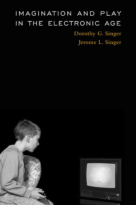 Cover: Imagination and Play in the Electronic Age, from Harvard University Press