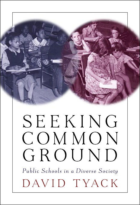 Cover: Seeking Common Ground: Public Schools in a Diverse Society, from Harvard University Press