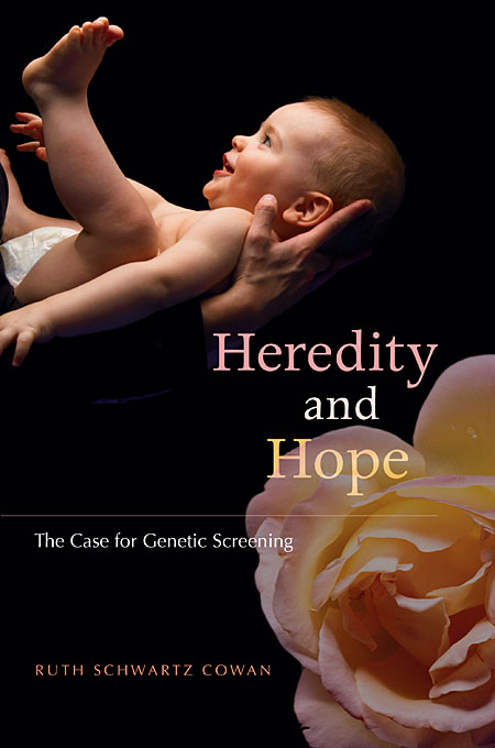 Cover: Heredity and Hope: The Case for Genetic Screening, from Harvard University Press