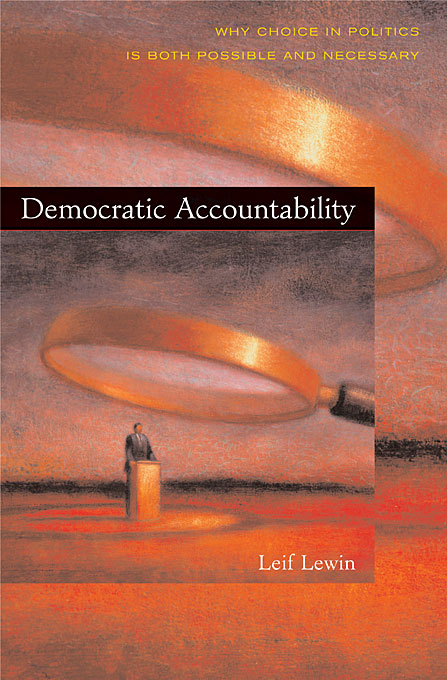 Cover: Democratic Accountability: Why Choice in Politics Is Both Possible and Necessary, from Harvard University Press