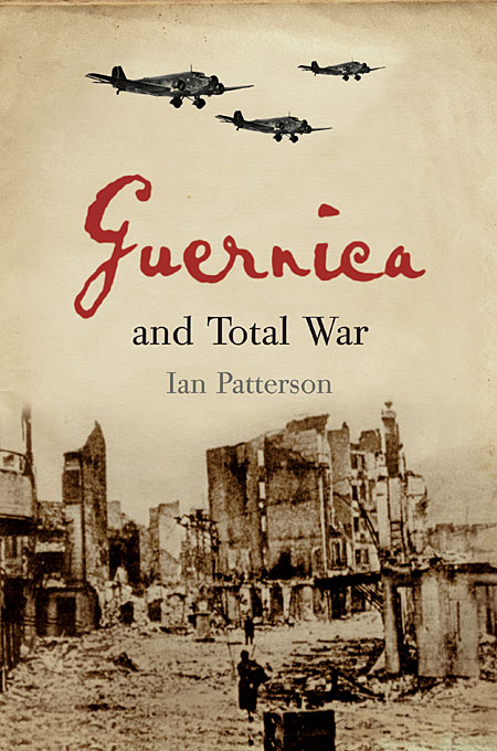 Cover: Guernica and Total War, from Harvard University Press