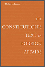 Cover: The Constitution's Text in Foreign Affairs