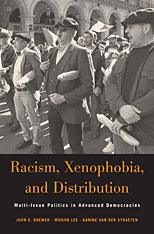 Cover: Racism, Xenophobia, and Distribution: Multi-Issue Politics in Advanced Democracies