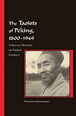 Cover: The Taoists of Peking, 1800-1949: A Social History of Urban Clerics