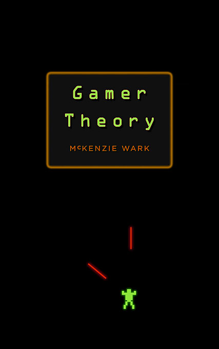 Cover: Gamer Theory, from Harvard University Press