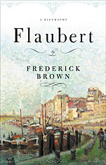 Cover: Flaubert: A Biography
