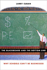 Cover: The Blackboard and the Bottom Line in PAPERBACK