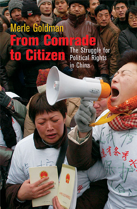 Cover: From Comrade to Citizen: The Struggle for Political Rights in China, from Harvard University Press