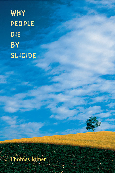 Cover: Why People Die by Suicide, from Harvard University Press