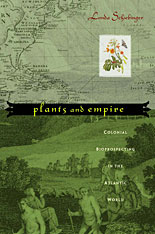 Cover: Plants and Empire: Colonial Bioprospecting in the Atlantic World