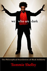 Cover: We Who Are Dark: The Philosophical Foundations of Black Solidarity