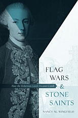 Cover: Flag Wars and Stone Saints: How the Bohemian Lands Became Czech