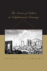 Cover: The Science of Culture in Enlightenment Germany in HARDCOVER