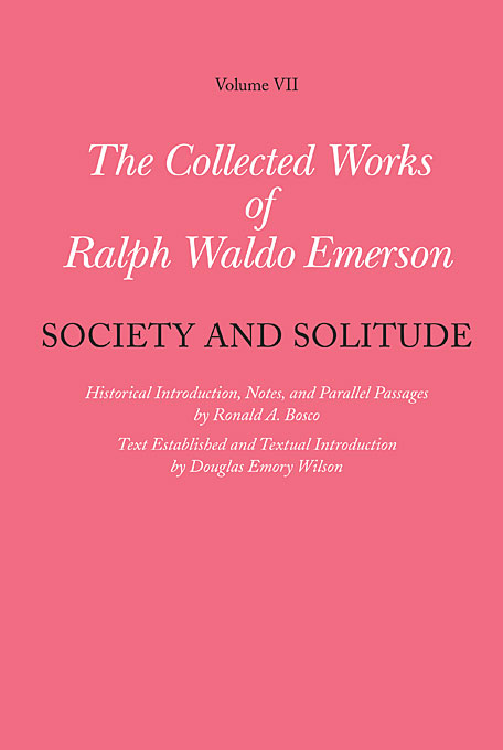 Cover: Collected Works of Ralph Waldo Emerson, Volume VII: Society and Solitude, from Harvard University Press