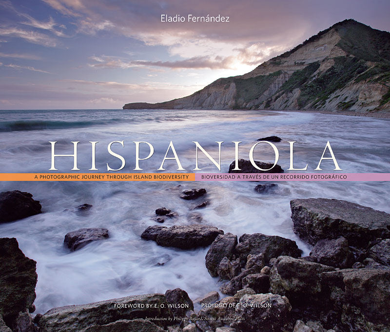 Cover: Hispaniola: A Photographic Journey through Island Biodiversity, Biodiversidad a Través de un Recorrido Fotográfico, from Harvard University Press