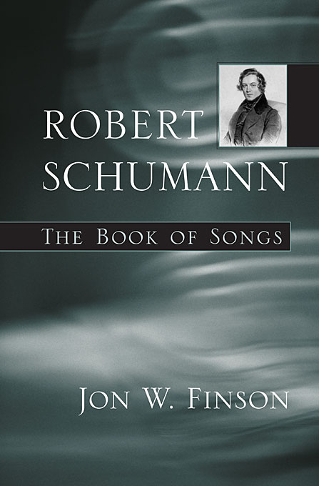 Cover: Robert Schumann: The Book of Songs, from Harvard University Press