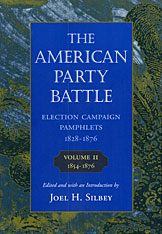 Cover: The American Party Battle: Election Campaign Pamphlets, 1828-1876, Volume 2: 1854-1876