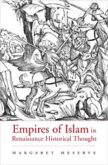 Cover: Empires of Islam in Renaissance Historical Thought in HARDCOVER