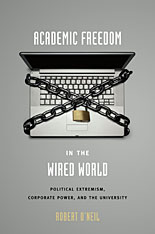 Cover: Academic Freedom in the Wired World in HARDCOVER