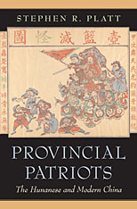 Cover: Provincial Patriots: The Hunanese and Modern China