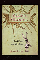 Cover: Galileo's Glassworks: The Telescope and the Mirror