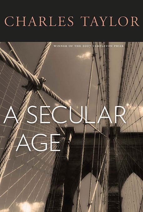 Cover: A Secular Age, from Harvard University Press