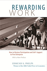 Cover: Rewarding Work: How to Restore Participation and Self-Support to Free Enterprise, With a New Preface
