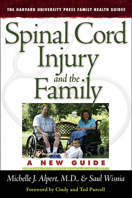 Cover: Spinal Cord Injury and the Family: A New Guide, from Harvard University Press