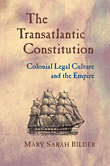 Cover: The Transatlantic Constitution: Colonial Legal Culture and the Empire