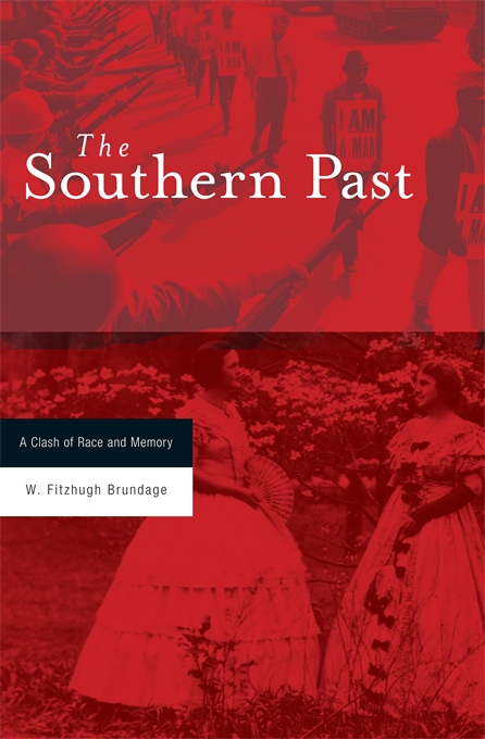 Cover: The Southern Past: A Clash of Race and Memory, from Harvard University Press