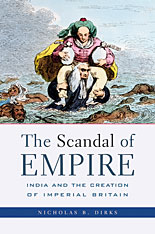 Cover: The Scandal of Empire: India and the Creation of Imperial Britain