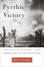 Cover: Pyrrhic Victory: French Strategy and Operations in the Great War