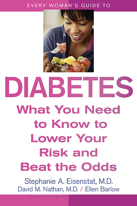 Cover: Every Woman's Guide to Diabetes: What You Need to Know to Lower Your Risk and Beat the Odds, from Harvard University Press