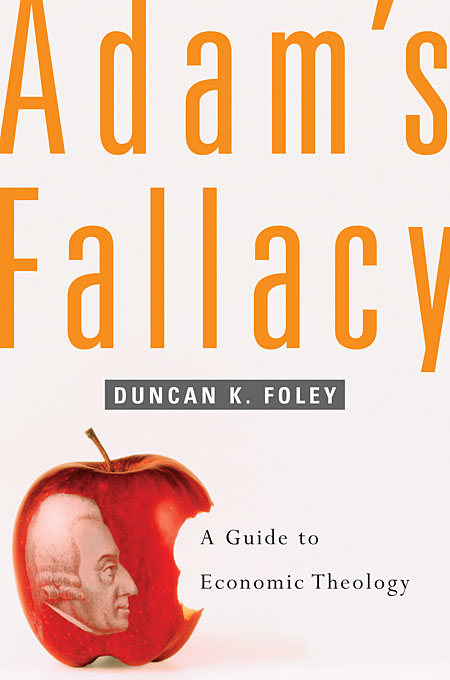 Cover: Adam's Fallacy: A Guide to Economic Theology, from Harvard University Press