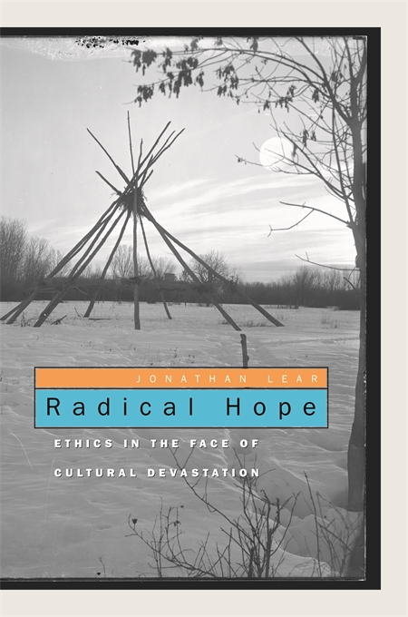 Cover: Radical Hope: Ethics in the Face of Cultural Devastation, from Harvard University Press