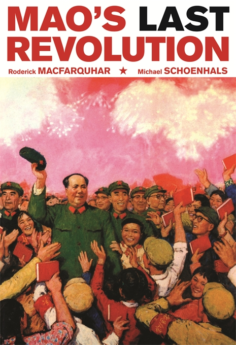 Cover: Mao's Last Revolution, from Harvard University Press