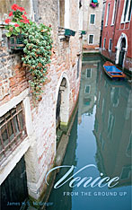 Cover: Venice from the Ground Up in PAPERBACK