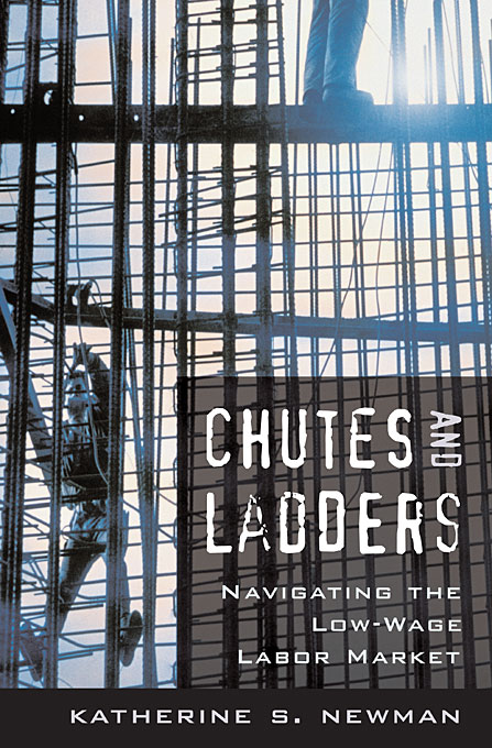 Cover: Chutes and Ladders: Navigating the Low-Wage Labor Market, from Harvard University Press