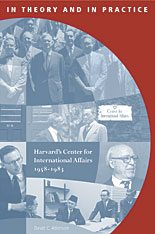 Cover: In Theory and in Practice: Harvard's Center for International Affairs, 1958-1983