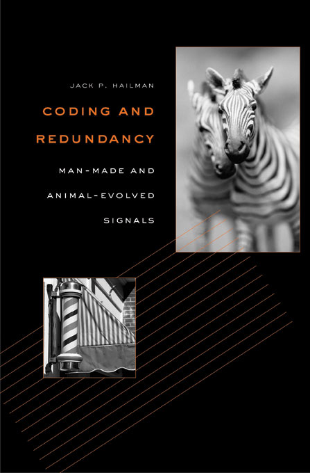 Cover: Coding and Redundancy: Man-Made and Animal-Evolved Signals, from Harvard University Press