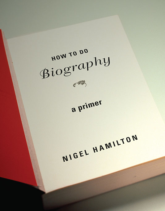 Cover: How To Do Biography: A Primer, from Harvard University Press