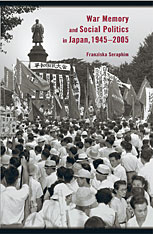 Cover: War Memory and Social Politics in Japan, 1945–2005 in PAPERBACK